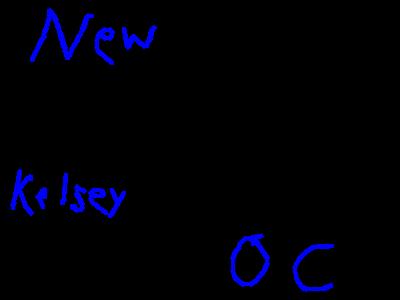 New OC - Kelsey