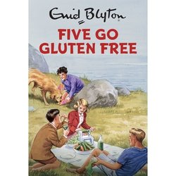 'Five Go Gluten Free' Book by Enid Blyton