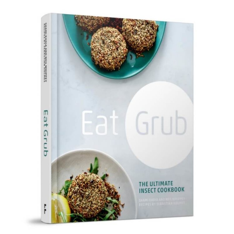 Eat Grub: The Ultimate Insect Cook Book (Edible Insect Recipes)