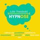 Julie Theobald , Hypnose à Lattes, France