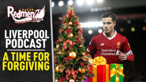🎧 A TIME FOR FORGIVING | LIVERPOOL FC PODCAST