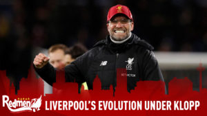 The Evolution Of Liverpool Under Klopp