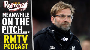 🎧 MEANWHILE, ON THE PITCH… | LIVERPOOL FC PODCAST