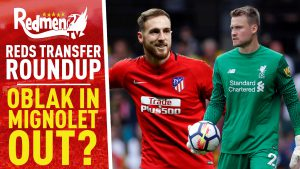 📹🏆 Reds TRANSFER Roundup: Oblak In, Mignolet Out?