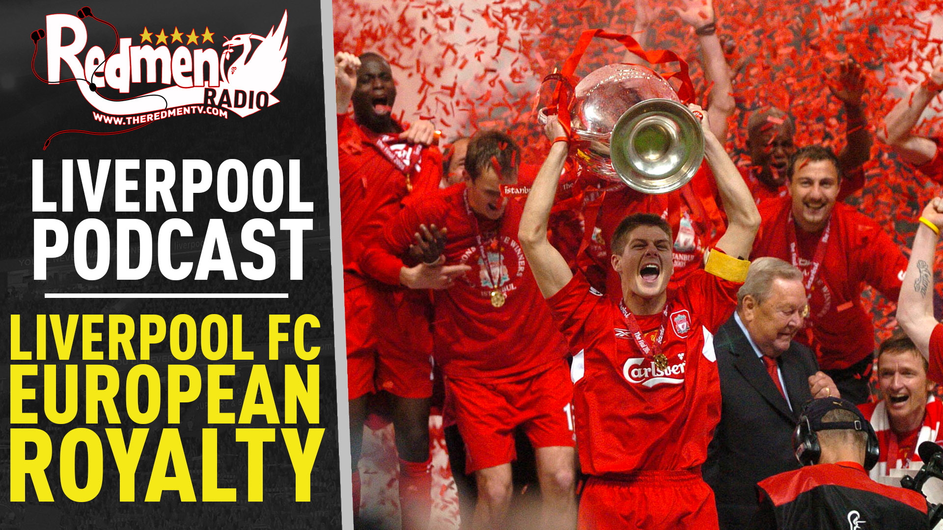 🎧 LIVERPOOL FC: EUROPEAN ROYALTY | LIVERPOOL FC PODCAST