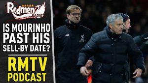 🎧 IS MOURINHO PAST HIS SELL-BY DATE? | LIVERPOOL FC PODCAST