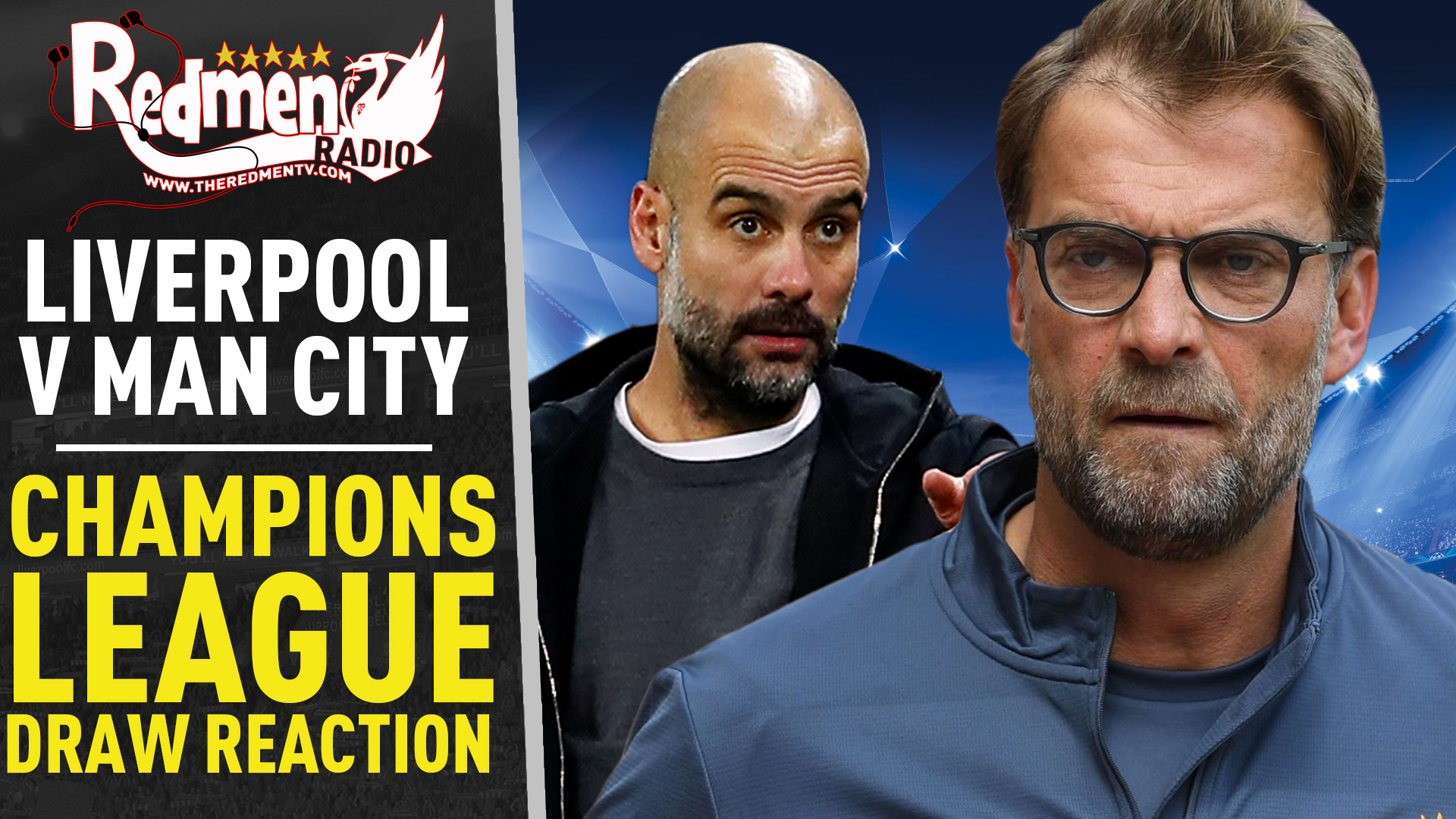 🎧🏆 Liverpool v Man City | Champions League Draw Reaction Podcast