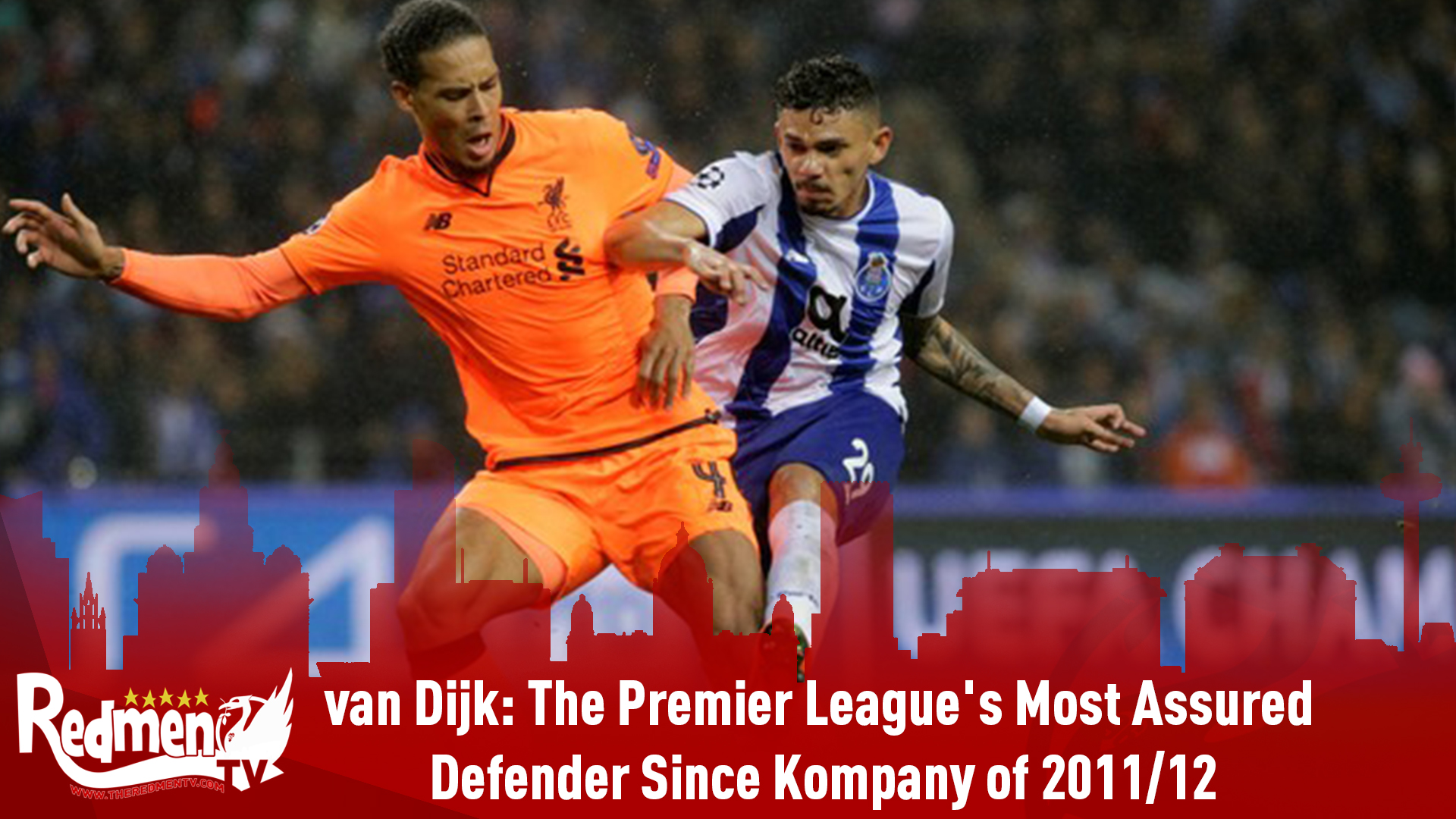Virgil van Dijk: The Premier League's Most Assured Defender Since Vincent Kompany of 2011/12