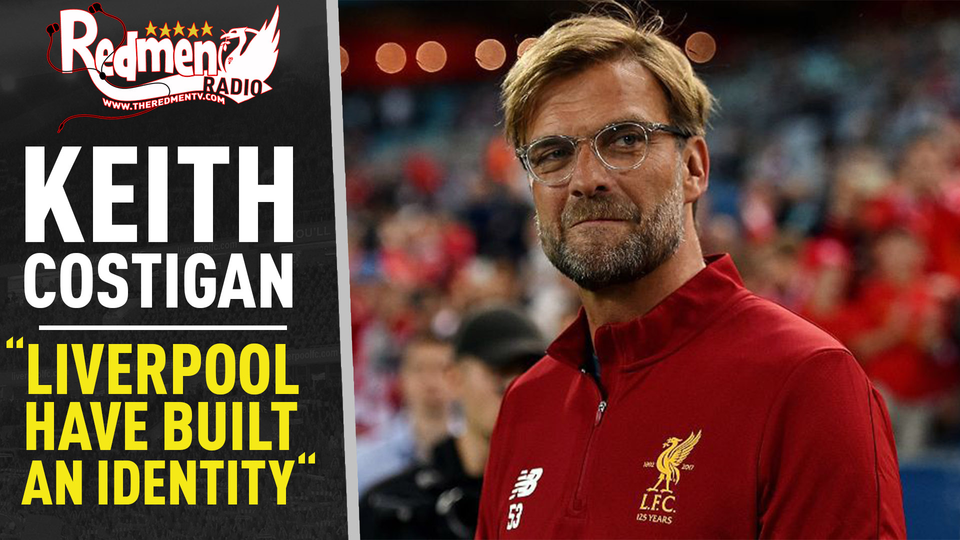 "📹🏆 Keith Costigan Interview | ""Liverpool have an identity!"""