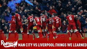 Manchester City vs Liverpool: Things We Learned