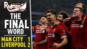 🎧🏆 Man City 1-2 Liverpool | The Final Word Podcast