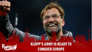 Klopp's Army Is Ready To Conquer Europe