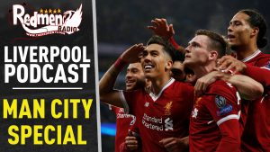 🎧 LIVERPOOL KNOCK OUT MAN CITY SPECIAL | LIVERPOOL FC PODCAST