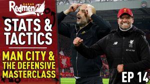 📹🏆 Stats & Tactics Show | Man City & The Defensive Masterclass | Episode 14