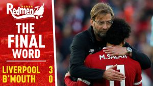 📹🏆 Liverpool 3-0 Bournemouth | The Final Word