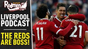 🎧 THE REDS ARE BOSS! | LIVERPOOL FC PODCAST