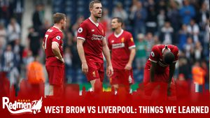 West Brom vs Liverpool: Things We Learned