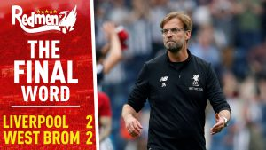 📹🏆 West Brom 2-2 Liverpool | The Final Word