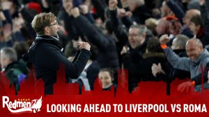 Looking Ahead to Liverpool vs Roma