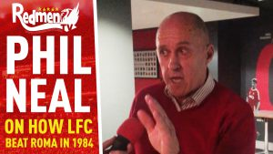 📹🏆 Phil Neal on How Liverpool Beat Roma in 1984
