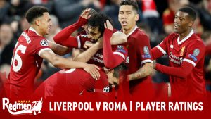 Liverpool vs Roma: Player Ratings