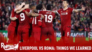 Liverpool vs Roma | Things We Learned
