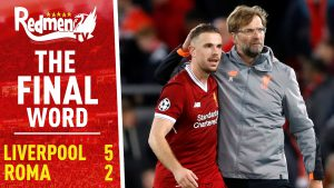 📹🏆 Liverpool 5-2 Roma | The Final Word