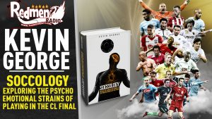 🎧🏆 Kevin George on The Psychological and Emotional Challenges of Facing Real Madrid