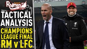 🎧🏆 Real Madrid v Liverpool | Tactical Analysis Podcast