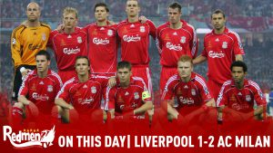On This Day: Liverpool 1-2 AC Milan