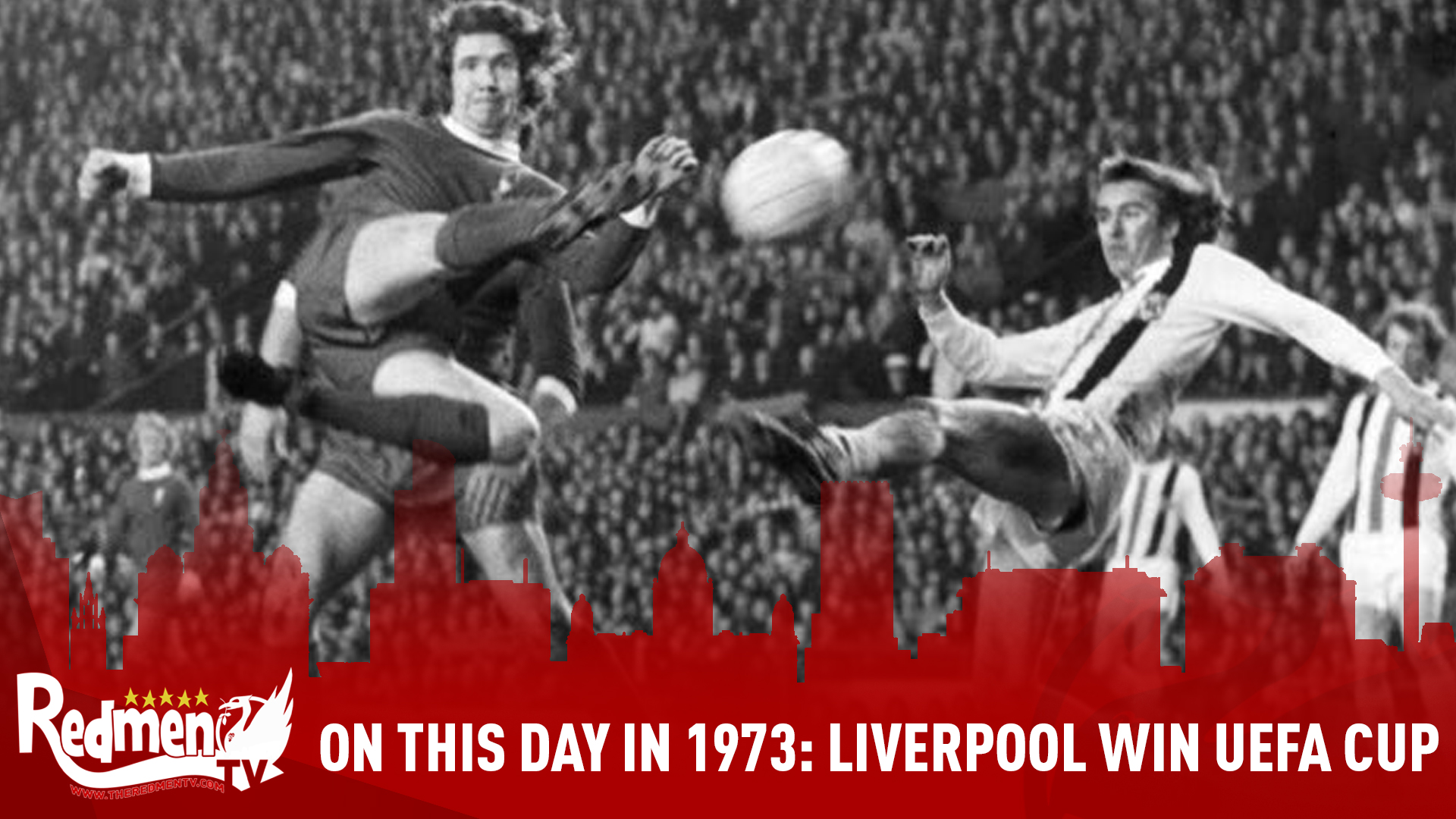 On This Day In 1973: Liverpool Win The UEFA Cup