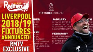 📹🏆 Liverpool's 18/19 Fixtures Released!