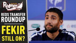 🎧🏆 Fekir Deal Still On? | Reds Transfer Roundup Podcast