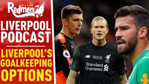 LIVERPOOL'S GOALKEEPING TRANSFER OPTIONS | LIVERPOOL FC VIDEO PODCAST