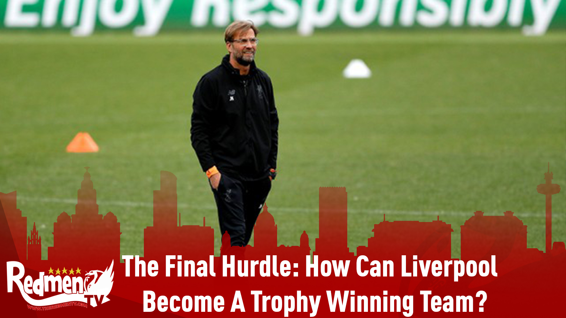 The Final Hurdle: How Can Liverpool  Become A Trophy Winning Team?