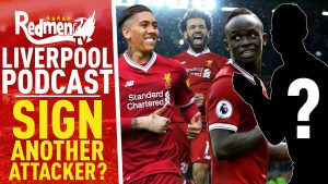 SIGN ANOTHER ATTACKER? | LIVERPOOL FC VIDEO PODCAST