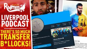 THERE'S SO MUCH TRANSFER B*LLOCKS! | LIVERPOOL FC VIDEO PODCAST
