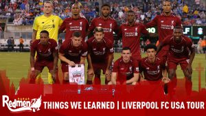 Liverpool FC USA Tour | Things We Learned