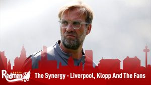 The Synergy – Liverpool, Klopp And The Fans