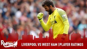 Liverpool vs West Ham | Player Ratings