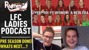 🎧🏆 The Liverpool Ladies Podcast | Episode 4 – What's Next For The Women's Team?