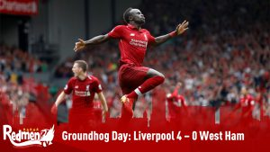 Groundhog Day: Liverpool 4 – 0 West Ham