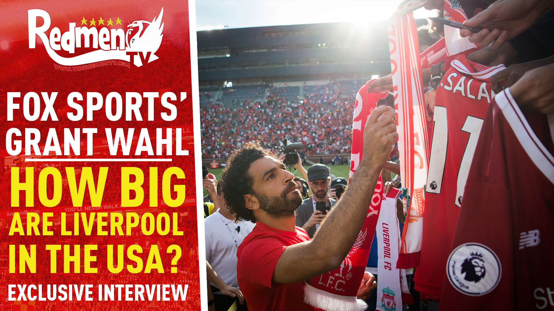 📹🏆 How Big are Liverpool in the USA? | Grant Wahl Exclusive Interview