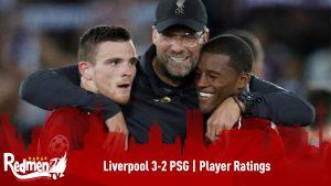 Liverpool 3-2 PSG | Player Ratings