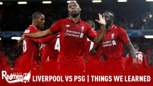 Liverpool vs PSG | Things We Learned