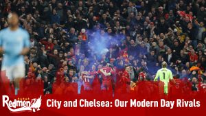 City and Chelsea: Our Modern Day Rivals