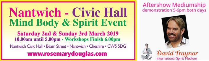 Nantwich - Mind Body Spirit - 2nd & 3rd March 19