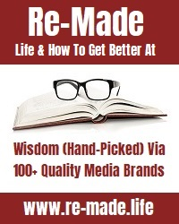 Re-made - Wisdom (hand picked) via 100+ quality media brands