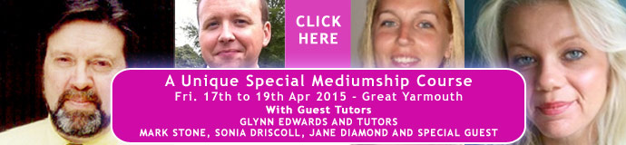 A unique special mediumship course Apr 2015