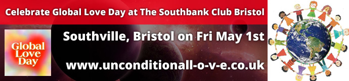 Celebrate Global Love Day at The Southbank Club Bristol 1st May 2015